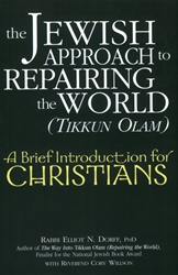 Jewish Approach to Repairing the World (Tikkun Olam): A Brief Introduction for Christians