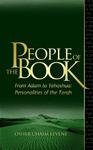 People of the Book - From Adam to Yehoshua: Personalities of the Torah