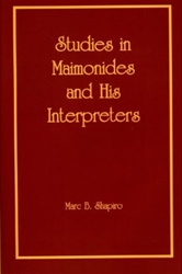 Studies in Maimonides and His Interpreters