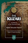 The Kuzari: In Defense of the Despised Faith