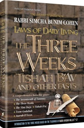 Laws of the Three Weeks, Tishah B'Av and other Fasts