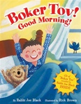 Boker Tov! Good Morning ( CD of Boker Tov recorded by Rabbi Joe Black included)