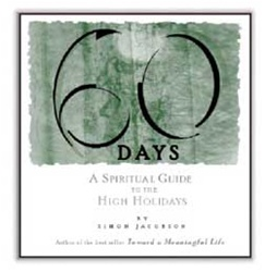 60 DAYS: A Spiritual Guide to the High Holidays by Simon Jacobson