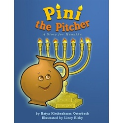 Pini the Pitcher A Story for Hanukkah