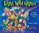 Eight Wild Nights: A Family Hanukkah Tale ( Kar-Ben)