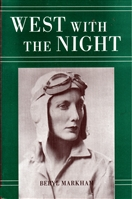 Beryl Markham's West with the Night