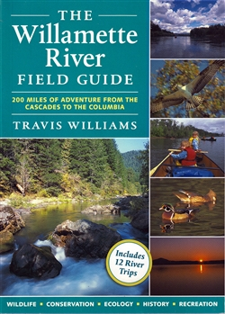 Willamette River Field Guide, The