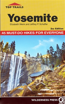 Top Trails: Yosemite 2nd Edition