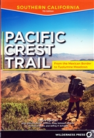 Pacific Crest Trail; Southern California; From the Mexican Border to Tuolumne Meadows