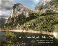 What Would John Muir Say?