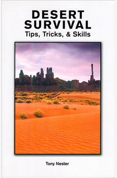 Desert Survival, Tips, Tricks and Skills