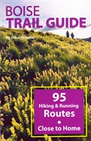 Boise Trail Guide by Steve Stuebner