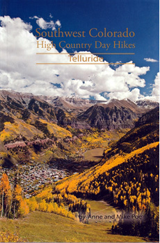 SW COLORADO High Country Day Hikes: Telluride
