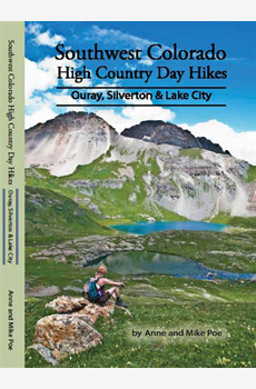 Southwest Colorado High Country Day Hikes_Ouray, Silverton & Lake City