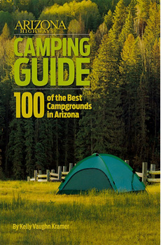 Arizona Highways Camping Guide