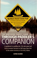 Northern Forest Canoe Trail: Through-Paddler's Companion