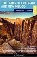 Grand Circle: Top Trails Colorado and New Mexico