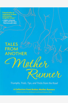 Tales from another Mother Runner