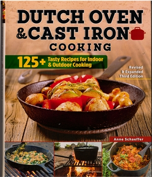 Dutch Oven & Cast Iron Cooking (3rd Edition)