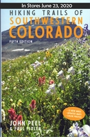 Hiking Trails of Southwestern Colorado (5th ed,)