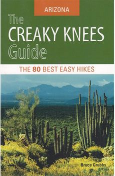The Creaky Knees Guide: ARIZONA