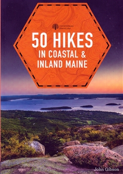 50 Hikes in Coastal & Inland Maine