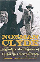 NORMAN CLYDE: Legendary Mountaineer