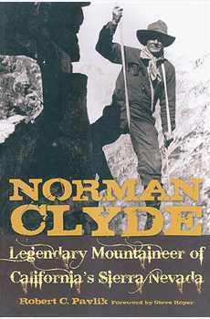 NORMAN CLYDE: Legendaryu Mountaineer