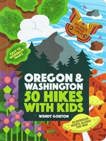 Oregon & Washington 50 Hikes with Kids