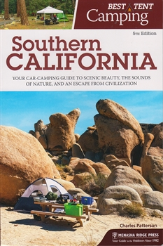 Best Tent Camping; Southern California (5th Ed.)
