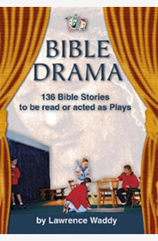 Bible Drama - Lawrence Waddy