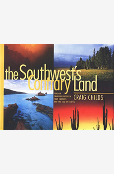 The Southwest's Contrary Land