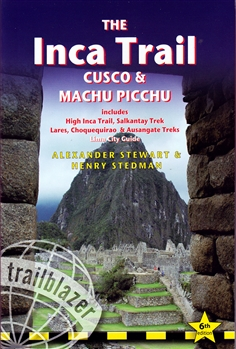The Inca Trail; Cusco and Machu Picchu