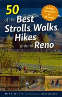 50 of the Best Strolls, Walks and Hikes Around RENO