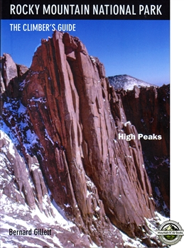 The Climber's Guide to the High Peaks in the Rocky Mountain National Park