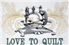 Love to Quilt - Sewing Machine