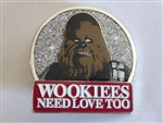 Disney Trading Pin 121706 Wookies Need Love Too Chewbacca