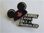 Disney Trading Pins 134322 Mouse Ears - I Only Look Like A Grown-Up