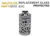 Nautilus BVC Replacement Glass - Protected
