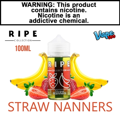 Vape100 Ripe Colleciton - Straw Nanners (100mL)