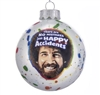 Happy Accidents Ball Ornament