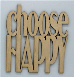 Choose Happy XL Script Wood Quote