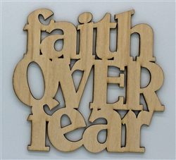Faith over Fear XL Script Wood Quote