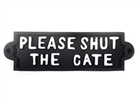 Cast iron sign, 'PLEASE SHUT THE GATE'