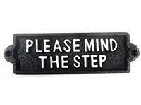 Cast iron sign, 'PLEASE MIND THE STEP'