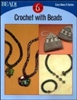 Bead: Crochet With Beads