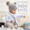 Cute & Easy Baby Knits