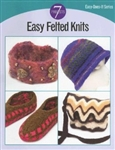 Easy Felted Knits