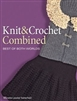 Knit & Crochet Combined