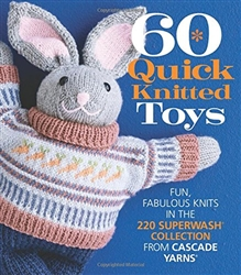 60 More Quick Knitted Toys